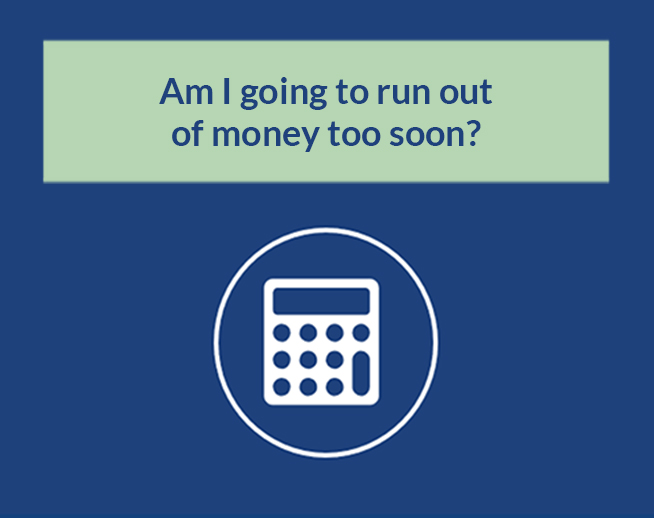 Financial Calculator: Am I going to run out of money too soon?