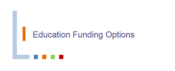 Education Funding Options