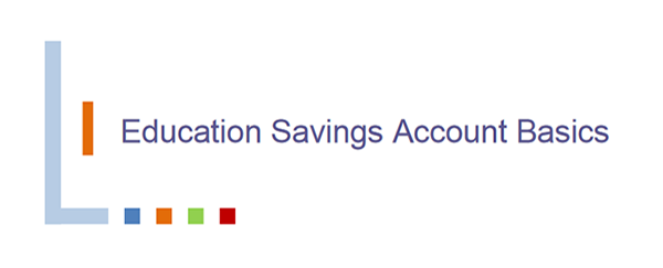 Education Savings Account Basics