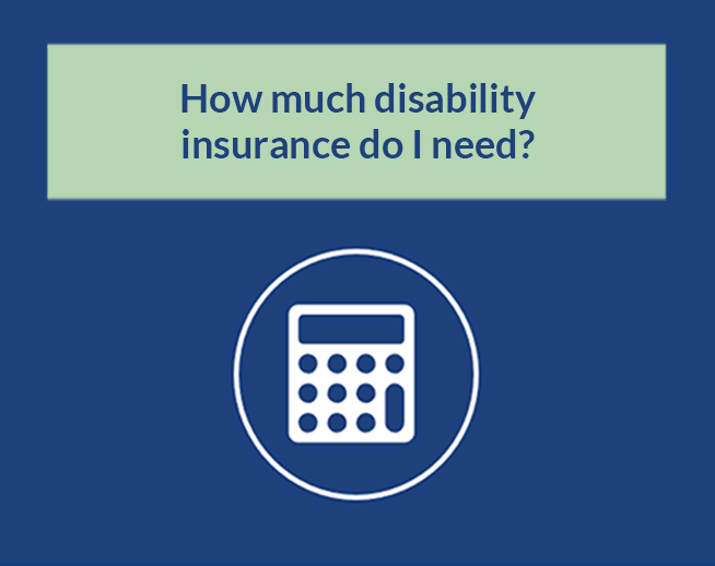 Financial Calculator: How much disability insurance do I need?