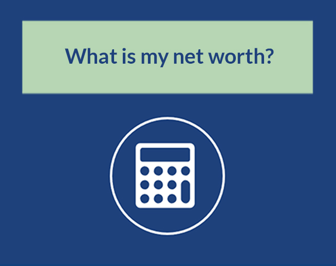 Financial Calculator: What is my net worth?